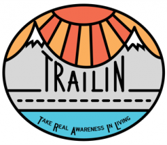 TRAILin – Take Real Awareness In Living
