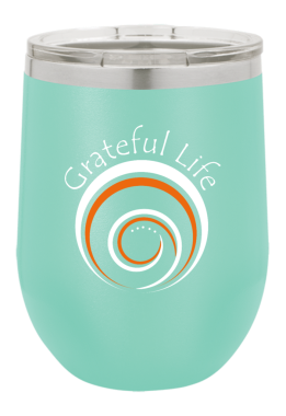 Grateful Life Wine Tumbler